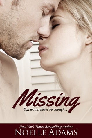 Missing by Noelle  Adams