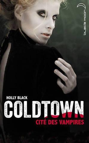 Coldtown, cité des vampires