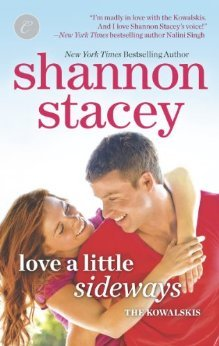 Quickie: Love a Little Sideways by Shannon Stacey