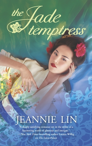 Review: The Jade Temptress by Jeannie Lin