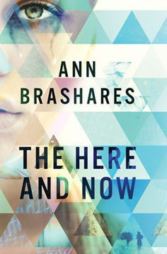 Book Review: The Here and Now by Ann Brashares