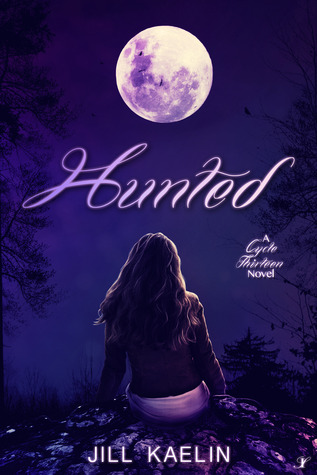 Hunted: Cycle Thirteen: Book 1