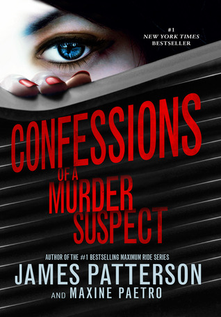 Confessions of a Murder Suspect (Confessions, #1)