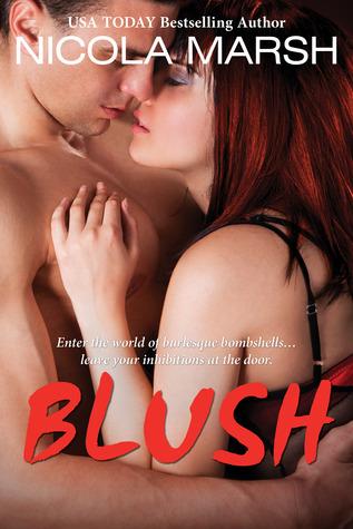 Blush (Burlesque Bombshells, #2)