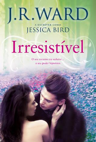 Irresistível (An Unforgettable Lady #2)