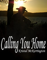 Calling You Home