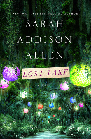 Waiting on Wednesday – Lost Lake by Sarah Addison Allen