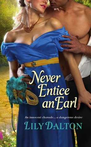 Never Entice an Earl (One Scandalous Season, #2)