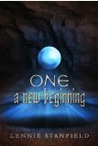 One: A New Beginning