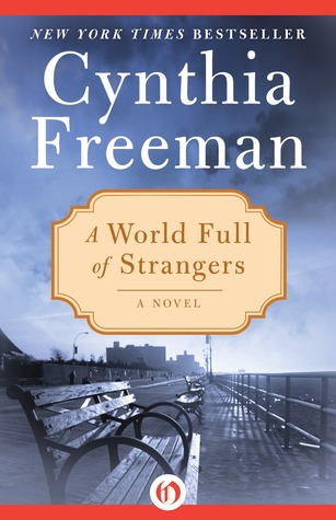 A World Full of Strangers by Cynthia Freeman