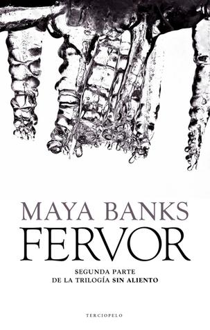 Fervor (Sin aliento, #2)