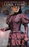 The Clockwork Wolf (Disenchanted & Co., #2)