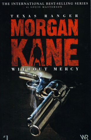 Morgan Kane Without Mercy