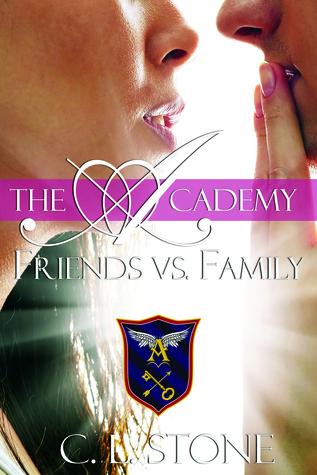 Friends vs. Family (The Academy, #3)