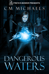 Dangerous Waters (Sisters in Blood, #1)