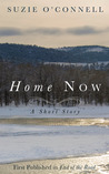 Home Now (A Short Story)