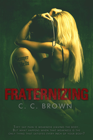Fraternizing (Fraternizing, #1)
