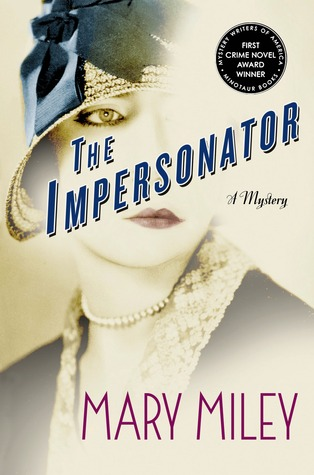 Book cover of The Impersonator by Mary Miley.