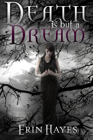 Death is but a Dream by Erin Hayes