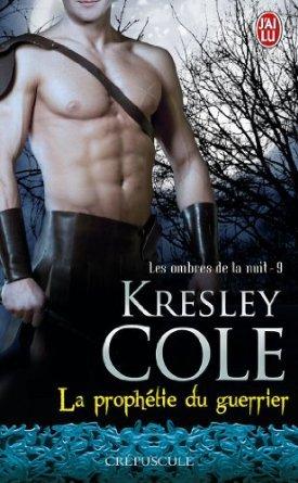 la prophétie du guerrier les ombres de la nuit 9 kresley cole