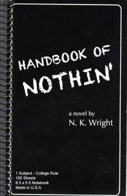Handbook of Nothin'