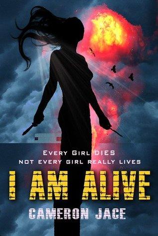 I Am Alive (I Am Alive, #1)