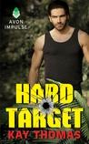 Hard Target (Elite Ops, #1)