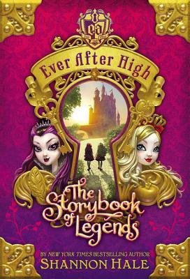 Ever After High: The Storybook of Legends (Ever After High, #1)