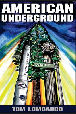 American Underground by Tom Lombardo