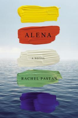 Book Review: Alena by Rachel Pastan