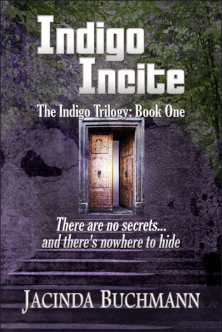 Indigo Incite (The Indigo Trilogy, #1)