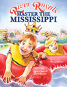 River Royals: Master the Mississippi