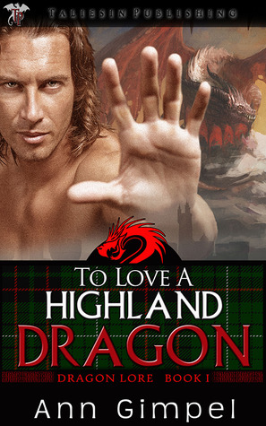To Love a Highland Dragon (Dragon Lore, #1)