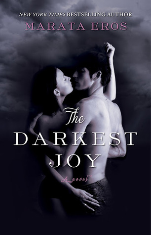 The Darkest Joy (The Darkest Joy, #1)