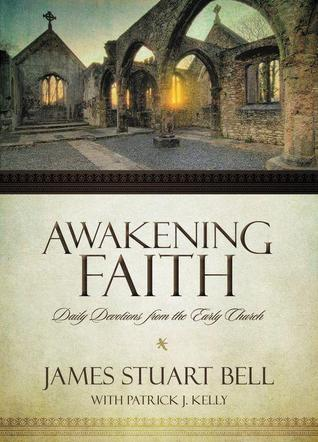Awakening Faith by James Stuart Bell Jr.