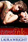 Shattered Ink (Wicked Ink Chronicles, #2)