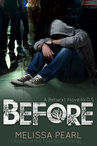 Before (Betwixt, #0.5)