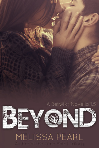 Beyond (Betwixt Novella #1.5)