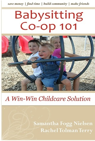 Babysitting Co-op 101 by Samantha Fogg Nielsen