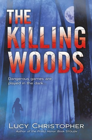 Waiting on Wednesday – The Killing Woods by Lucy Christopher