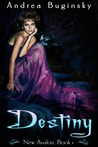 Destiny (New Avalon, #1)