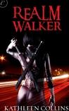 Realm Walker (Realm Walker, #1)