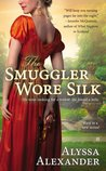 The Smuggler Wore Silk (Spy in the Ton, #1)