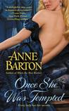 Once She Was Tempted (Honeycote, #2)