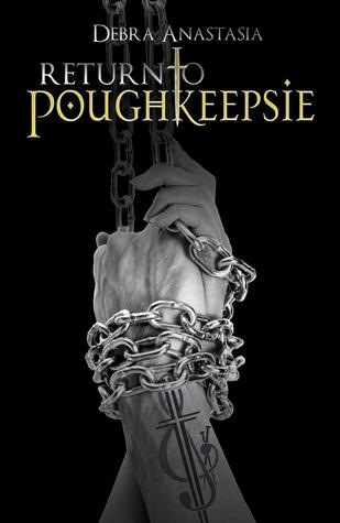 Return to Poughkeepsie (Poughkeepsie, #2)
