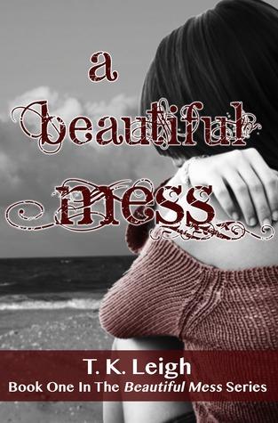 A Beautiful Mess (Beautiful Mess, # 1)