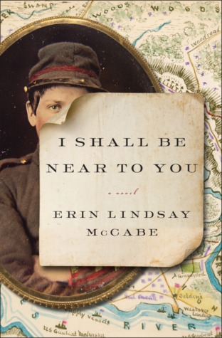 book cover: I shall be near to you by erin lindsay mccabe