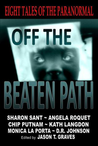 Off the Beaten Path by Jason T. Graves