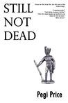 Still Not Dead (Dead, #2)
