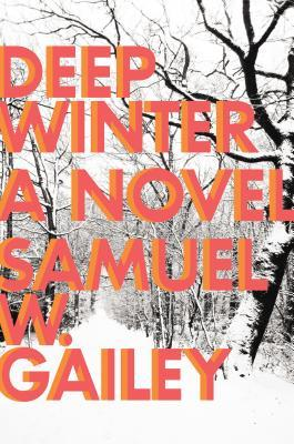 Deep Winter by Samuel W. Gailey